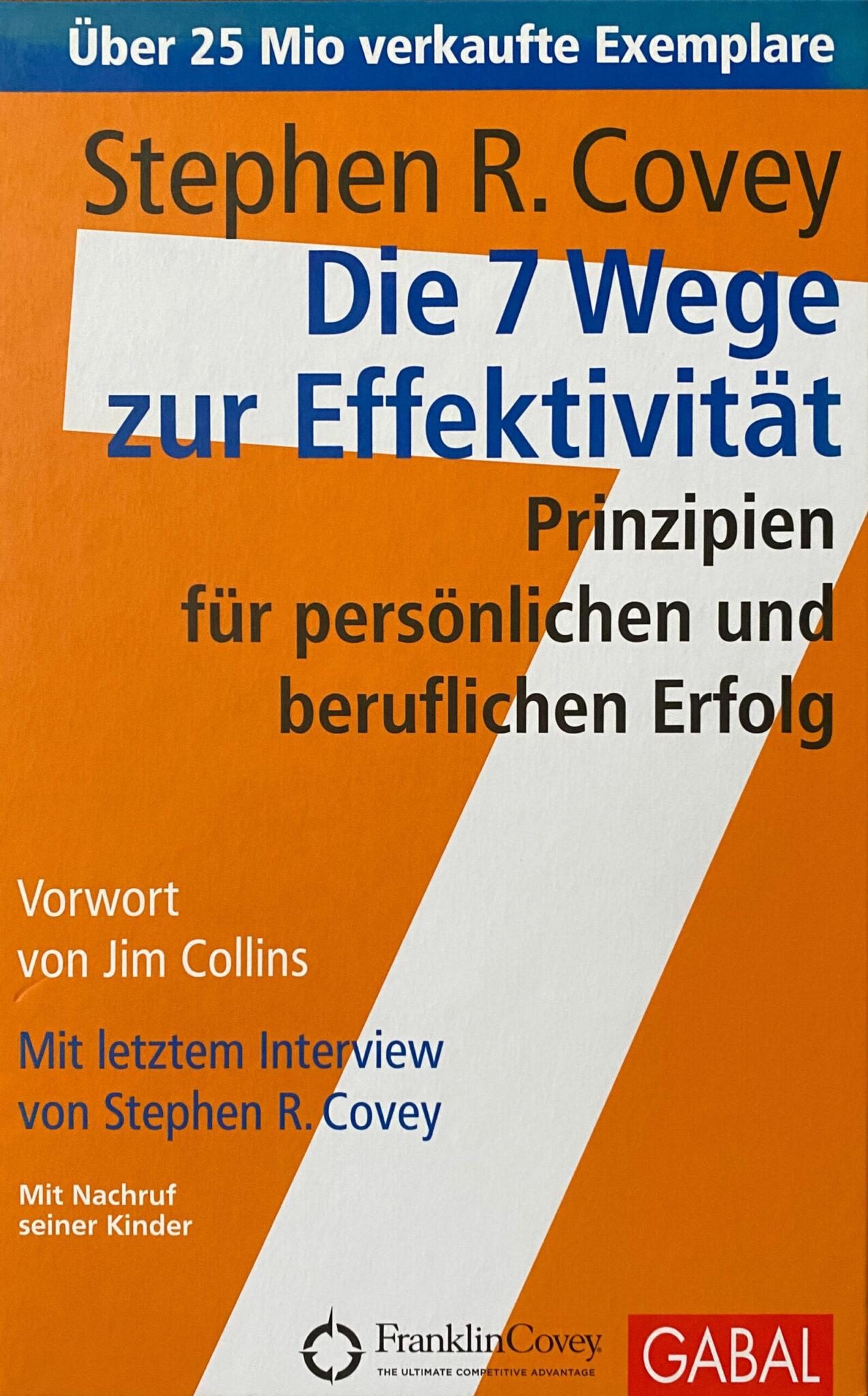 Die 7 Wege zur Effektivität - Stephen R. Covey